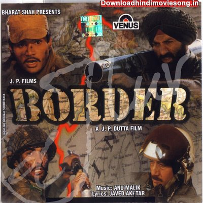 Borders Indian Movie Border Indian Movie
